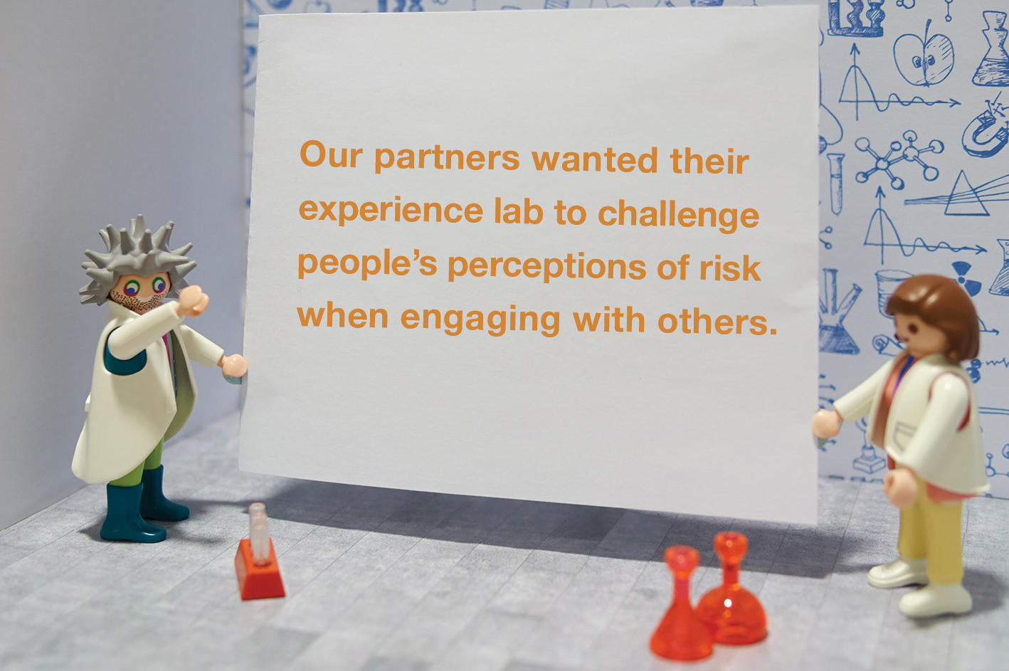 Our partners wanted their experience lab to challenge people's perceptions of risk when engaging with others.