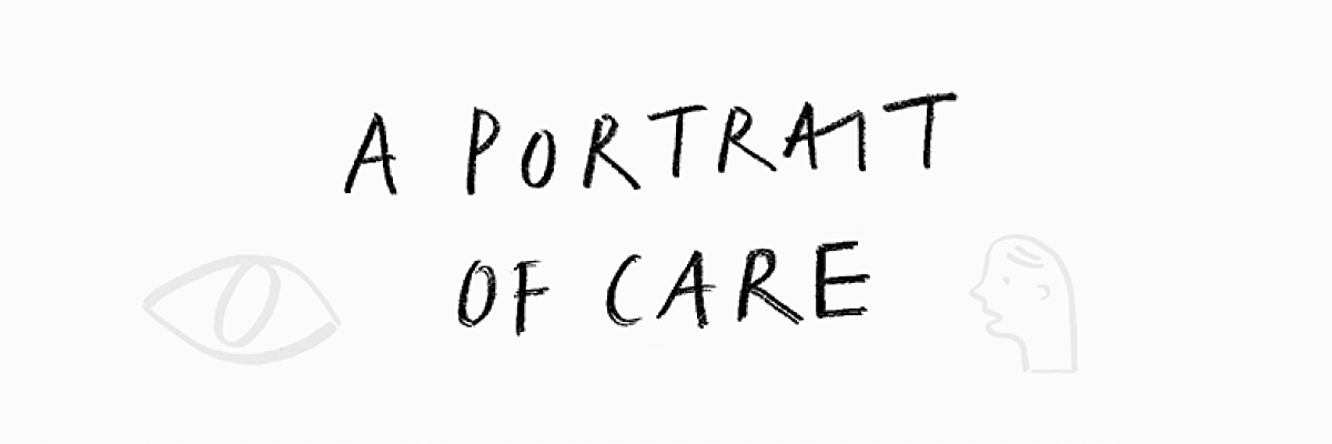 A Portrait of Care