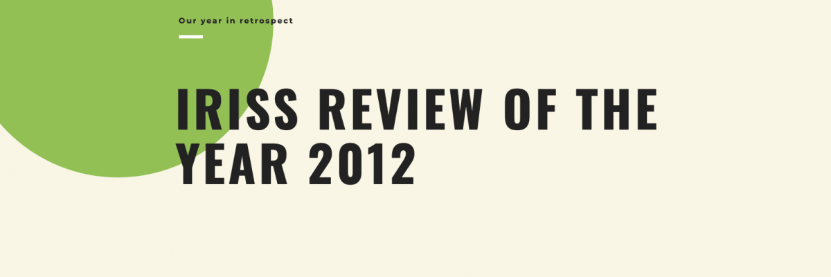 Iriss review of the year 2012