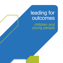 Leading for outcomes: Children and young people