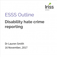 ESSS Outline disability hate crime reporting