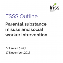 Parental substance misuse and social worker intervention