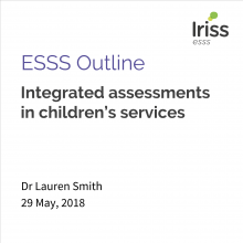 Integrated assessments in children's services