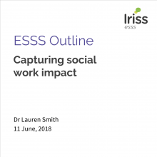 ESSS Outline Capturing social work impact