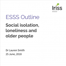 iriss esss outline social isolation loneliness and older people