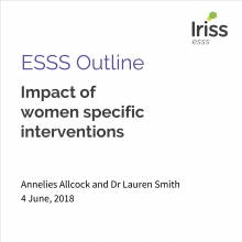 ESSS Outline Impact of  women specific interventions