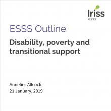 ESSS Outline: Disability, poverty and transitional support