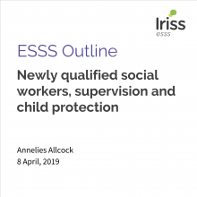 ESSS Outline: Newly qualified social workers, supervision and child protection