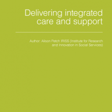 Delivering integrated care and support