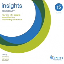 Insight 15 - How and why people stop offending: Discovering desistance