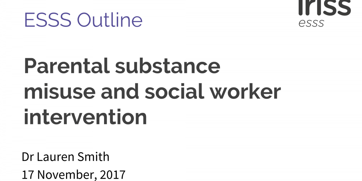 Parental substance misuse and social worker intervention | Iriss