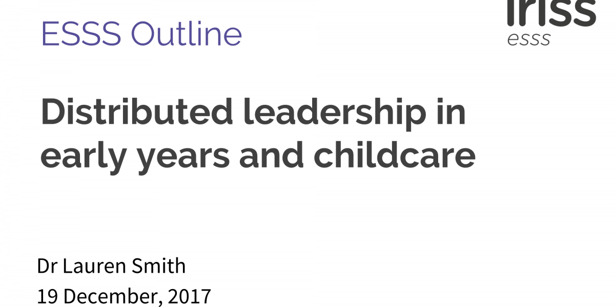 Distributed leadership in early years and childcare | Iriss