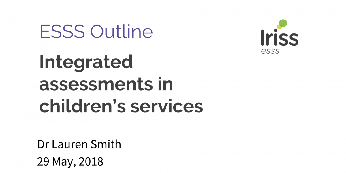 Integrated assessments in children's services | Iriss